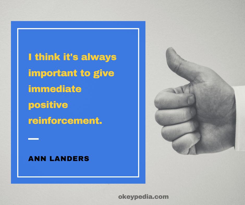 Positive Reinforcement Quotes