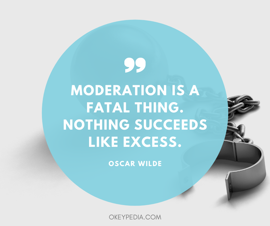 Moderation Quotes